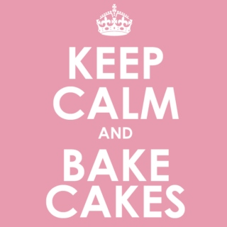 Keep calm and bake