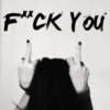 f*ck you