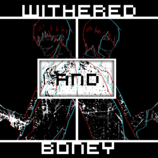 Withered & Boney } ImaHana Day