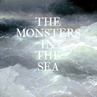 The Monsters in the Sea