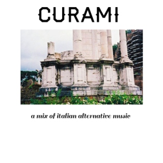 CURAMI / Italian Alternative music.
