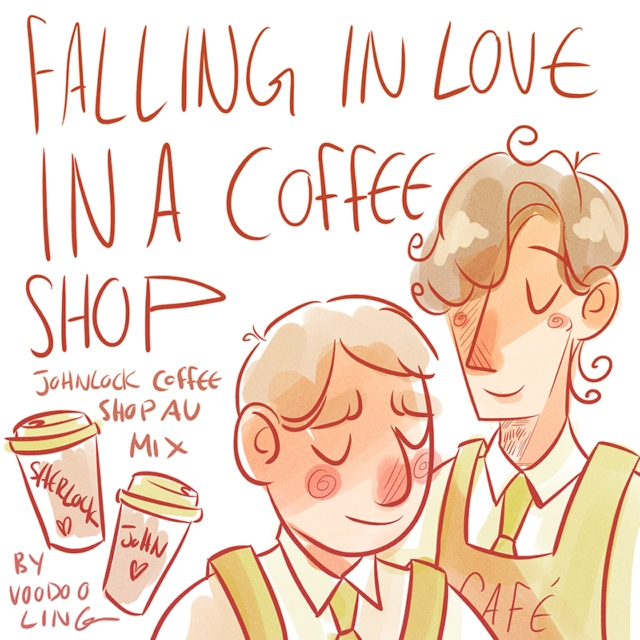 Falling in Love at a Coffee Shop - Johnlock