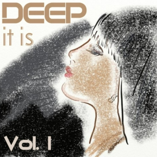 DEEP it is - Vol.1