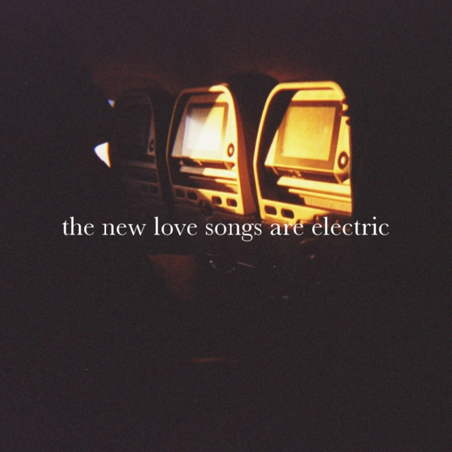 the new love songs are electric