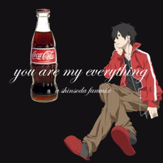 you are my everything [a shinsoda fanmix]
