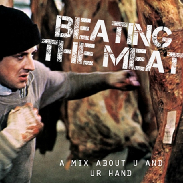 Beating the Meat