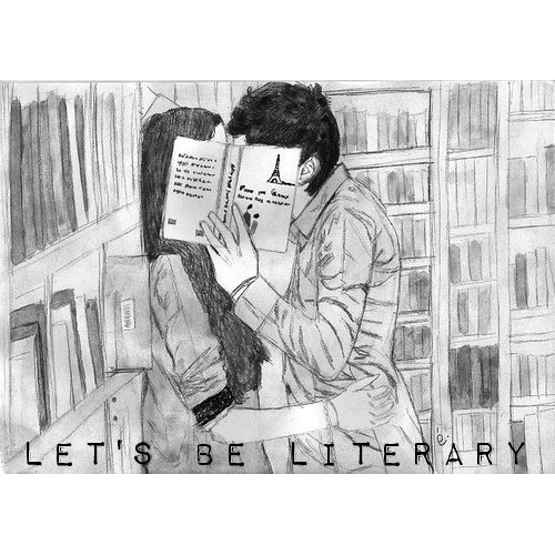 let's be literary