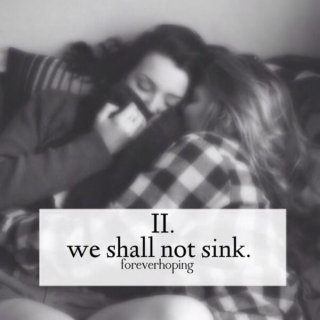 we shall not sink.