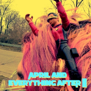 April and Everything After II