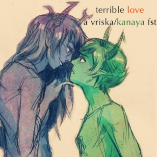 terrible love