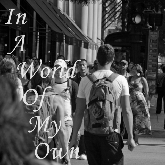In A World Of My Own