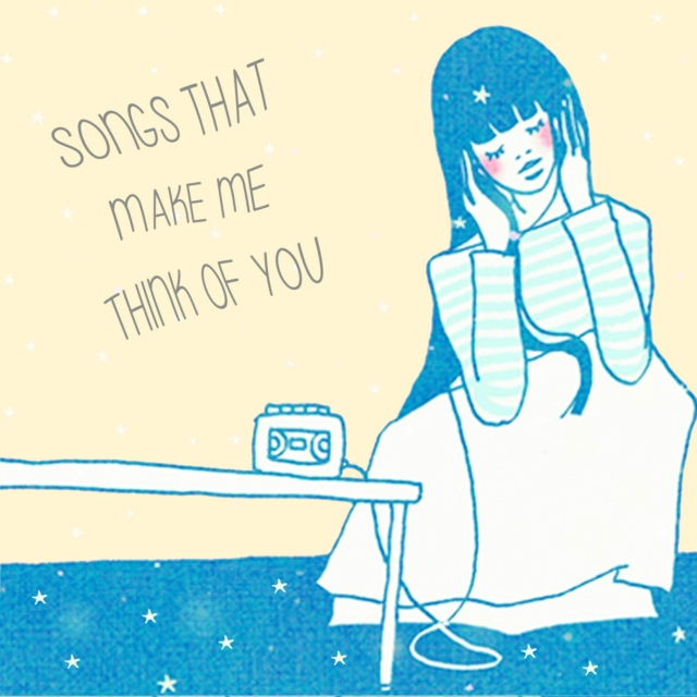 songs that make me think of you