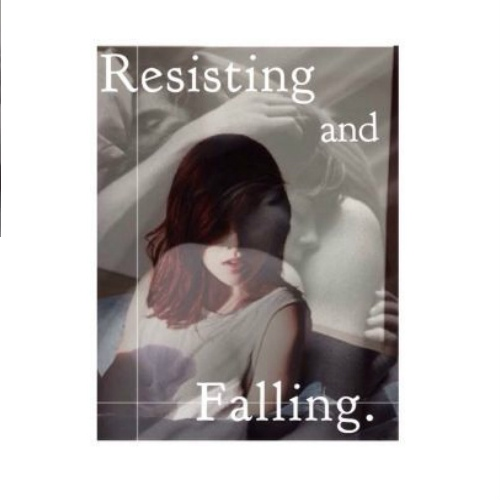 Resisting and Falling. [ h.s. au ]