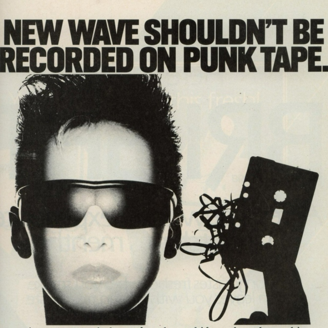 new wave shouldn't be recorded on punk tape.