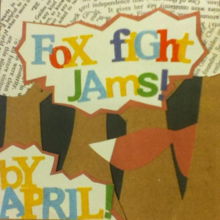 Fox Fight Jams!