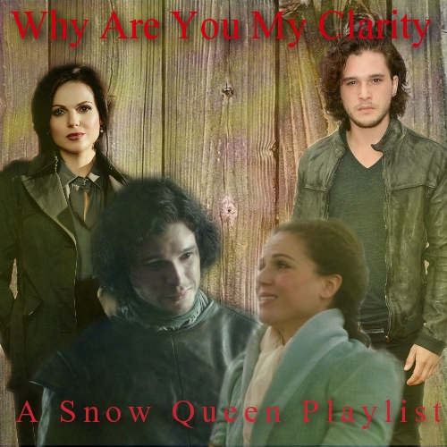 Why Are You My Clarity: A Snow Queen mix