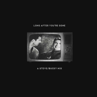 Long After You're Gone