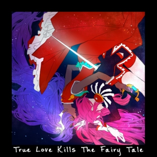 True Love Kills the Fairy Tale