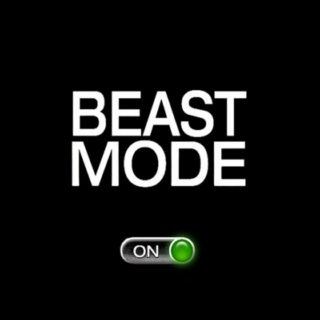 Switch to BEAST MODE