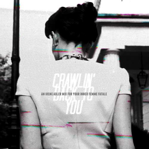 crawlin' back to you