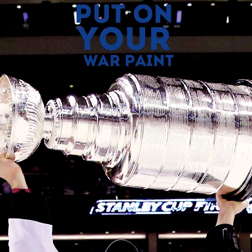 put on your war paint | 2014 stanley cup playoffs