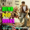 DUMB POP SONGS