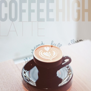 Coffee High (The Second Album)