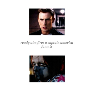 Ready aim fire away; a Captain America fanmix