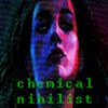 chemical nihilist
