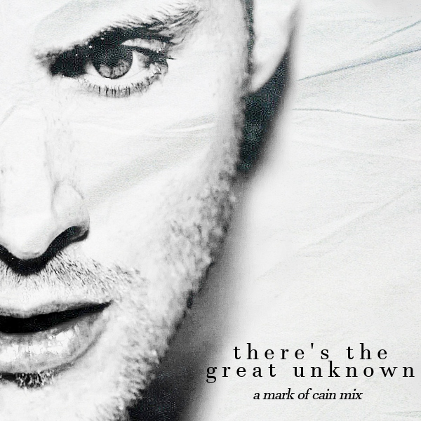 there's the great unknown [Dean Winchester]