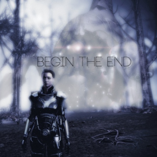 Begin The End [Shepard Fanmix]