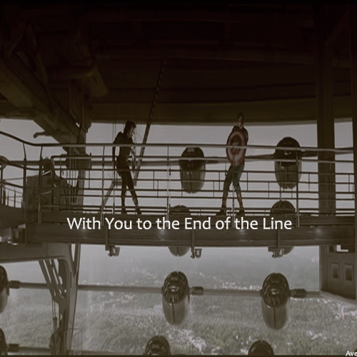With You To the End of the Line