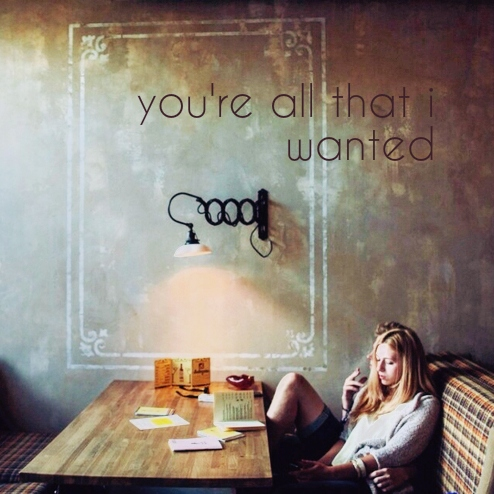you're all that i wanted