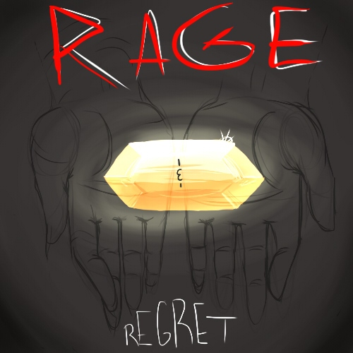 Rage and Regret
