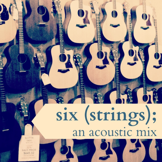 six (strings); an acoustic mix