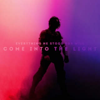 come into the light