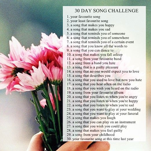 thirty day song challenge whaaat