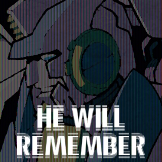 He Will Remember