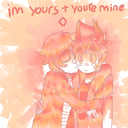 ♢i'm yours and you're mine♢