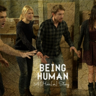 Being Human: A Horr[or] Story