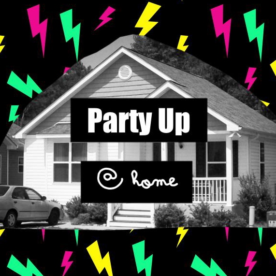 party up at home