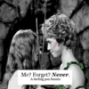 Me? Forget? Never.