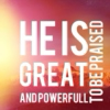 He Is Great and Powerfull To Be Praised