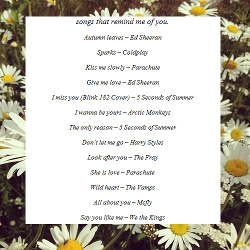 songs that remind me of you.