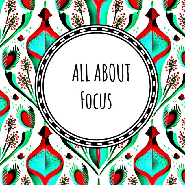 All About Focus