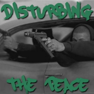 Disturbing the Peace (808 Drive-by Mix)