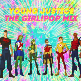 YOUNG JUSTICE: the indiegirl!pop mix