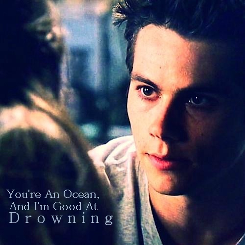 You're An Ocean, And I'm Good At Drowning