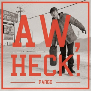 Aw, Heck! - A Lester Nygaard Fanmix