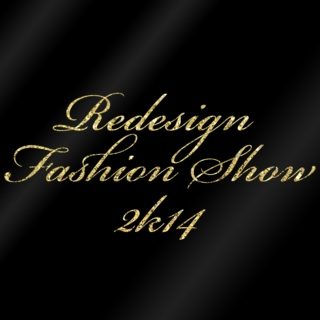 Redesign Fashion Show 2k14